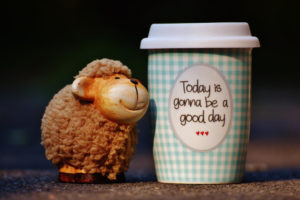 """Coffee cup with message saying """"Today is gonna be a good day"""""""